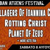 Urban Athens Festival 2.0  VILLAGERS OF IOANNINA CITY (VIC) - ROTTING CHRIST - PLANET OF ZEUS